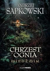 Okładka książki Chrzest ognia Andrzej Sapkowski