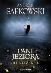 Okładka książki Pani Jeziora Andrzej Sapkowski