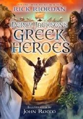 Okładka książki Percy Jackson's Greek Heroes Rick Riordan