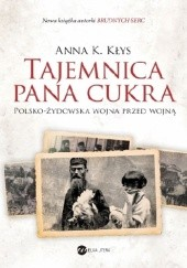 Okładka książki Tajemnica Pana Cukra Anna Karolina Kłys