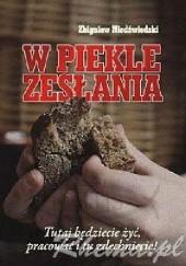 Okładka książki W piekle zesłania Zbigniew Niedźwiedzki