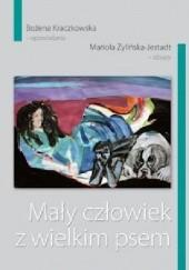 Okładka książki Mały człowiek z wielkim psem Bożena Kraczkowska,Mariola Żylińska-Jestadt