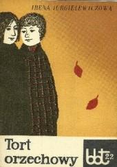 Okładka książki Tort orzechowy Irena Jurgielewiczowa