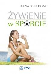 Okładka książki Żywienie w sporcie Irena Celejowa