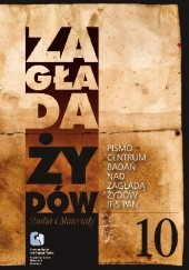 Okładka książki Zagłada Żydów. Studia i Materiały nr 10, R. 2014, t. I-II praca zbiorowa
