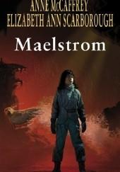 Okładka książki Maelstrom Anne McCaffrey,Elizabeth Ann Scarborough