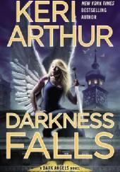 Okładka książki Darkness Falls Keri Arthur