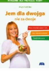 Okładka książki Jem dla dwojga nie za dwoje Edyta Gulińska
