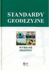 Okładka książki Standardy geodezyjne. Wybrane przepisy Ustawodawca,Adrianna Sikora