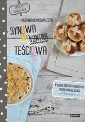 Okładka książki Kuchnia domowa, czyli synowa kontra teściowa. Polskie przepisy Dorota Dardzińska
