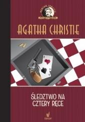 Okładka książki Śledztwo na cztery ręce Agatha Christie