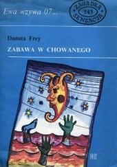 Okładka książki Zabawa w chowanego Danuta Frey-Majewska