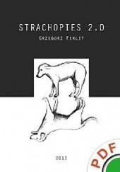 Okładka książki Strachopies 2.0 Grzegorz Firlit