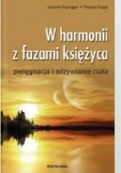 Okładka książki W harmonii z fazami księżyca Johanna Paungger,Poppe Thomas
