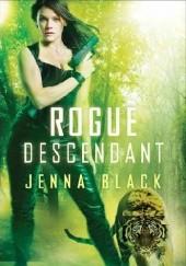 Okładka książki Rogue Descendant Jenna Black
