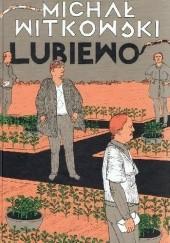 Okładka książki Lubiewo Michał Witkowski
