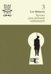 Okładka książki Sprawa przy drzwiach zamkniętych Leo Belmont