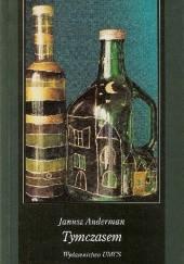 Okładka książki Tymczasem Janusz Anderman
