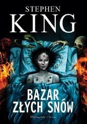 Okładka książki Bazar złych snów Stephen King