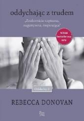 Okładka książki Oddychając z trudem Rebecca Donovan