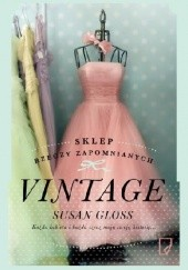 Okładka książki Vintage. Sklep rzeczy zapomnianych Susan Gloss