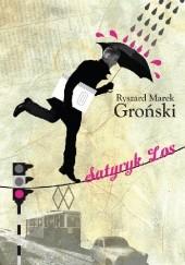 Okładka książki Satyryk los Ryszard Marek Groński