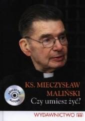 Okładka książki Czy umiesz żyć? Mieczysław Maliński