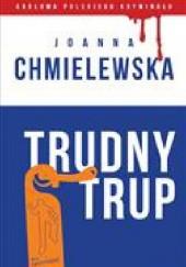 Okładka książki Trudny trup Joanna Chmielewska
