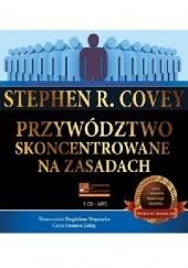 Okładka książki Przywództwo skoncentrowane na zasadach Stephen R. Covey