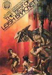 Okładka książki The Best of Leigh Brackett Leigh Brackett