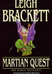 Okładka książki Martian Quest: The Early Brackett Leigh Brackett