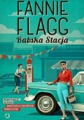 Okładka książki Babska Stacja Fannie Flagg
