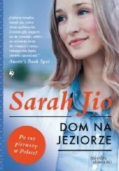 Okładka książki Dom na jeziorze Sarah Jio