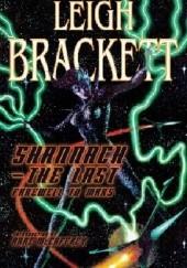 Okładka książki Shannach – The Last: Farewell to Mars Leigh Brackett