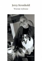 Okładka książki Wiersze wybrane Jerzy Kronhold