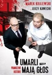 Okładka książki Umarli mają głos Marek Krajewski,Jerzy Kawecki