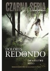 Okładka książki Świadectwo kości Dolores Redondo