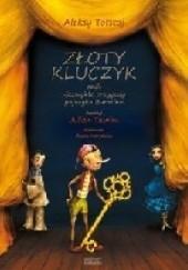 Okładka książki Złoty kluczyk czyli Niezwykłe przygody pajacyka Buratino Aleksy Nikołajewicz Tołstoj