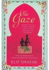 Okładka książki The Gaze Elif Şafak