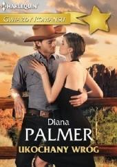Okładka książki Ukochany wróg Diana Palmer