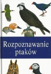 Okładka książki Rozpoznawanie ptaków Peter Hayman,Rob Hume