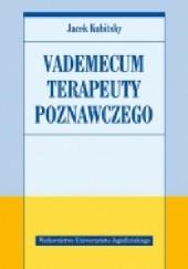 Okładka książki Vademecum terapeuty poznawczego Jacek Kubitsky