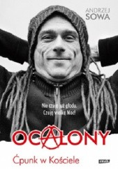 Okładka książki Ocalony. Ćpunk w Kościele Andrzej Sowa