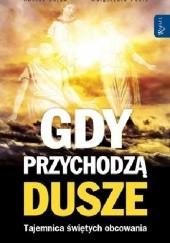 Okładka książki Gdy przychodzą dusze. Tajemnica świętych obcowania Henryk Bejda