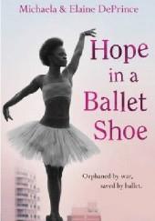 Okładka książki Hope in a Ballet Shoe Michaela DePrince