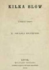 Okładka książki Kilka słów z powodu odezwy X. Adama Sapiehy Paweł Popiel