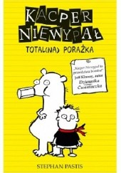 Okładka książki Kacper Niewypał. Total(na) porażka Stephan Pastis