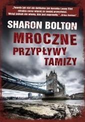 Okładka książki Mroczne przypływy Tamizy Sharon Bolton