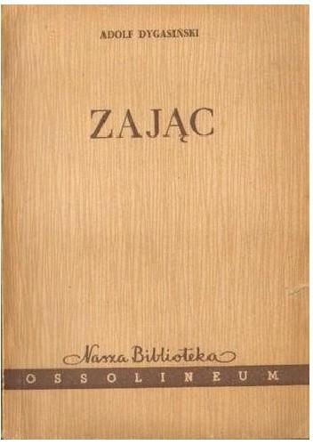 Okładka książki Zając Adolf Dygasiński