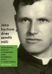 Okładka książki Jako bychom dnes zemřít měli Miloš Doležal